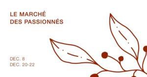 Le Marché des Passionnés, fête Noel !